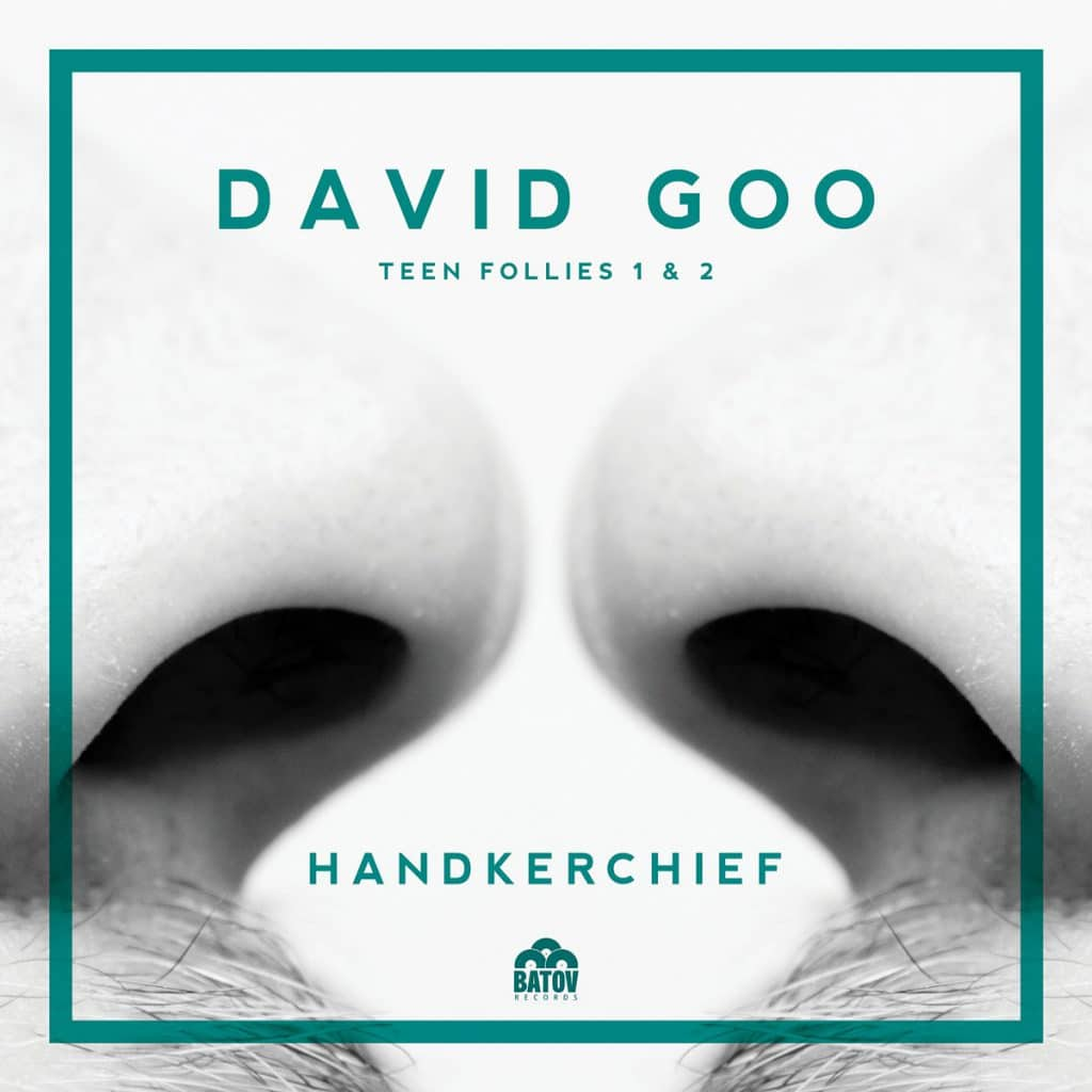 David Goo - Teen Follies 1 & 2: Handkerchief