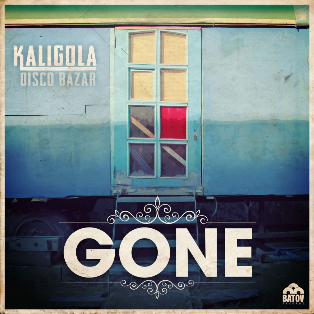 Kaligola Disco Bazat - 'Gone'