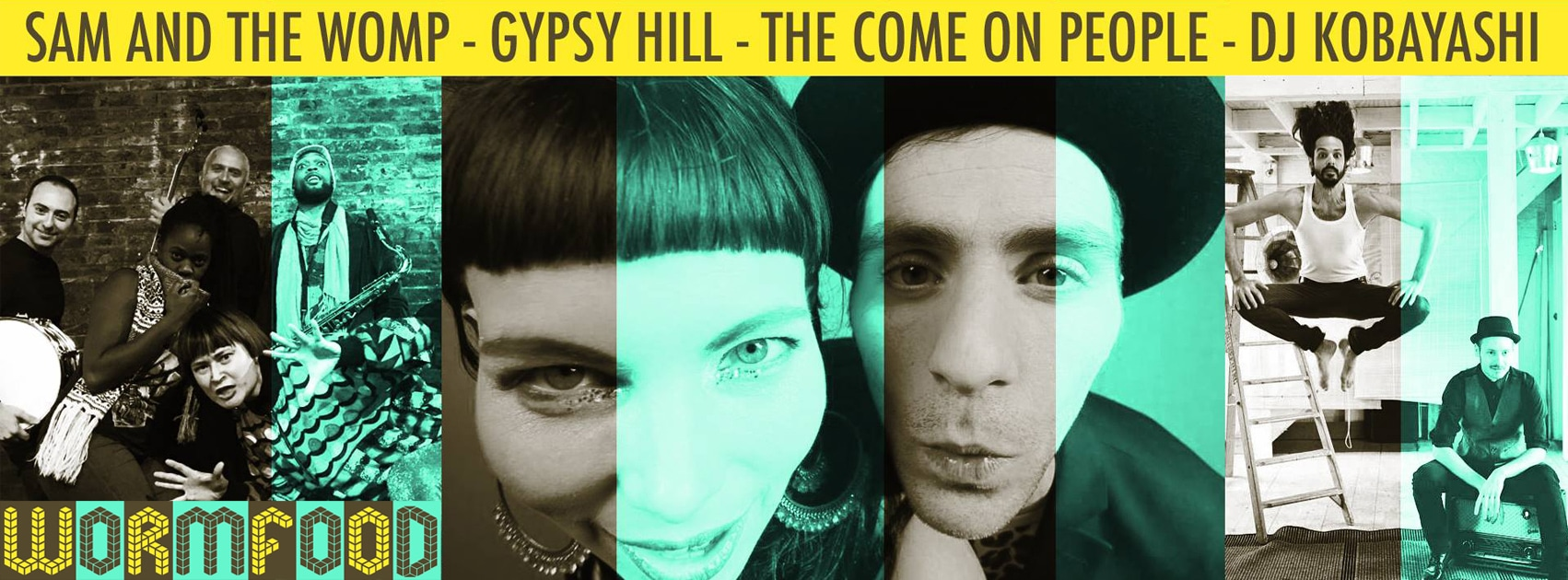 Sam and The Womp - Gypsy Hill - The Come On People - DJ Kobayashi 4