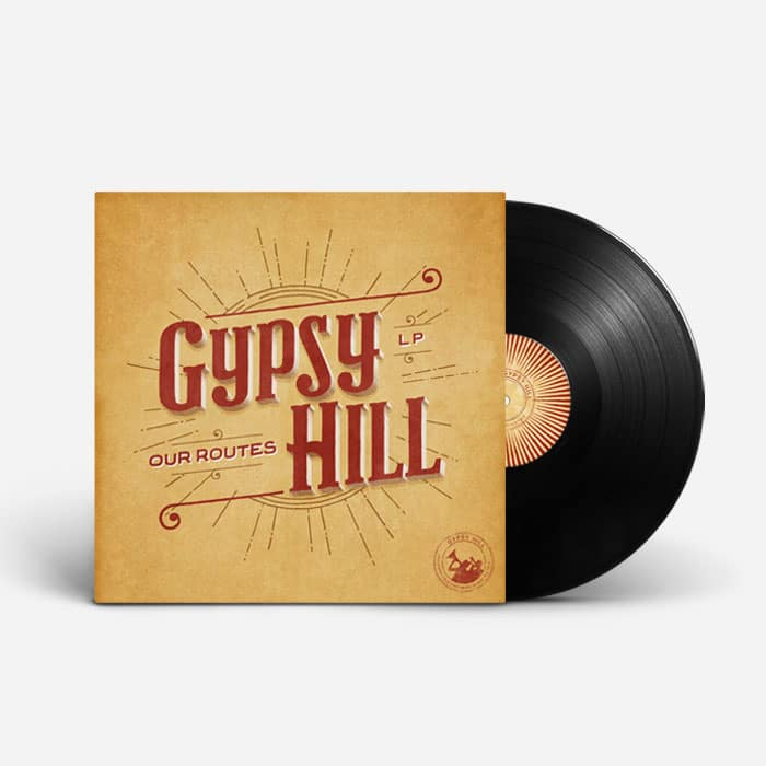 "Gypsy Hill - Our Routes (Vinyl 12"") 6"