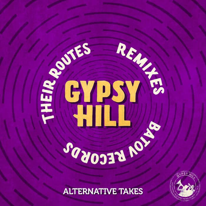 Gypsy Hill - Their Routes (Alternative Takes) 1