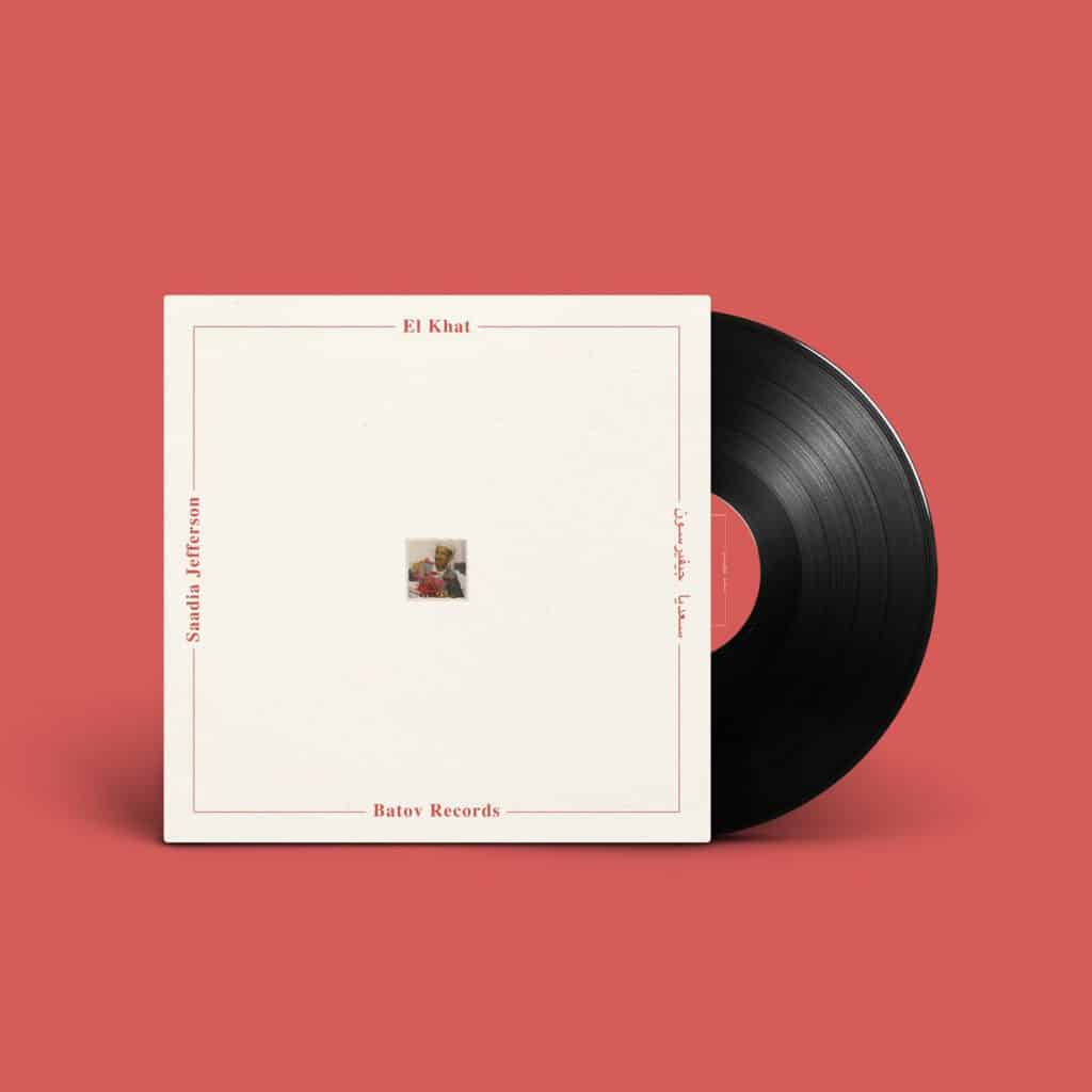 "El Khat - Saadia Jefferson (Vinyl 12"") 1"