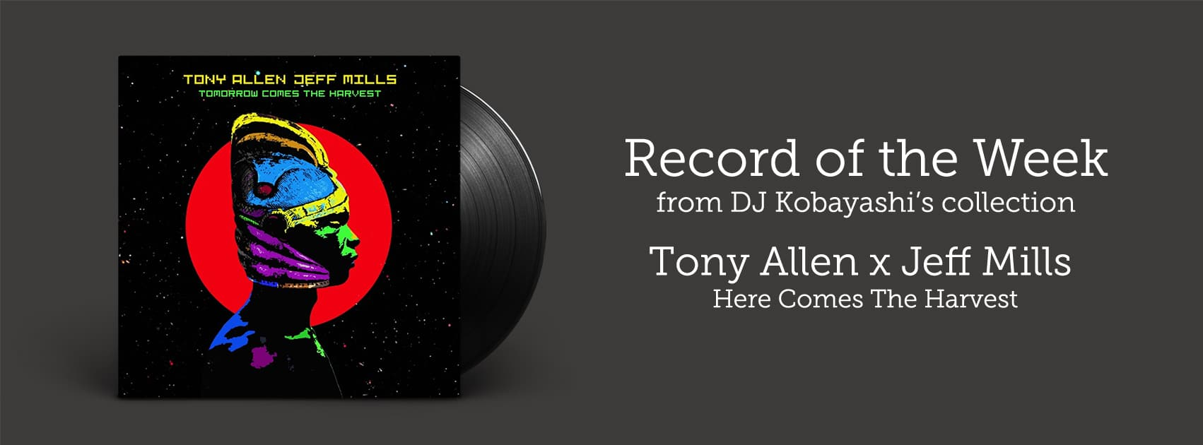 Record of the Week - Tony Allen and Jeff Mills