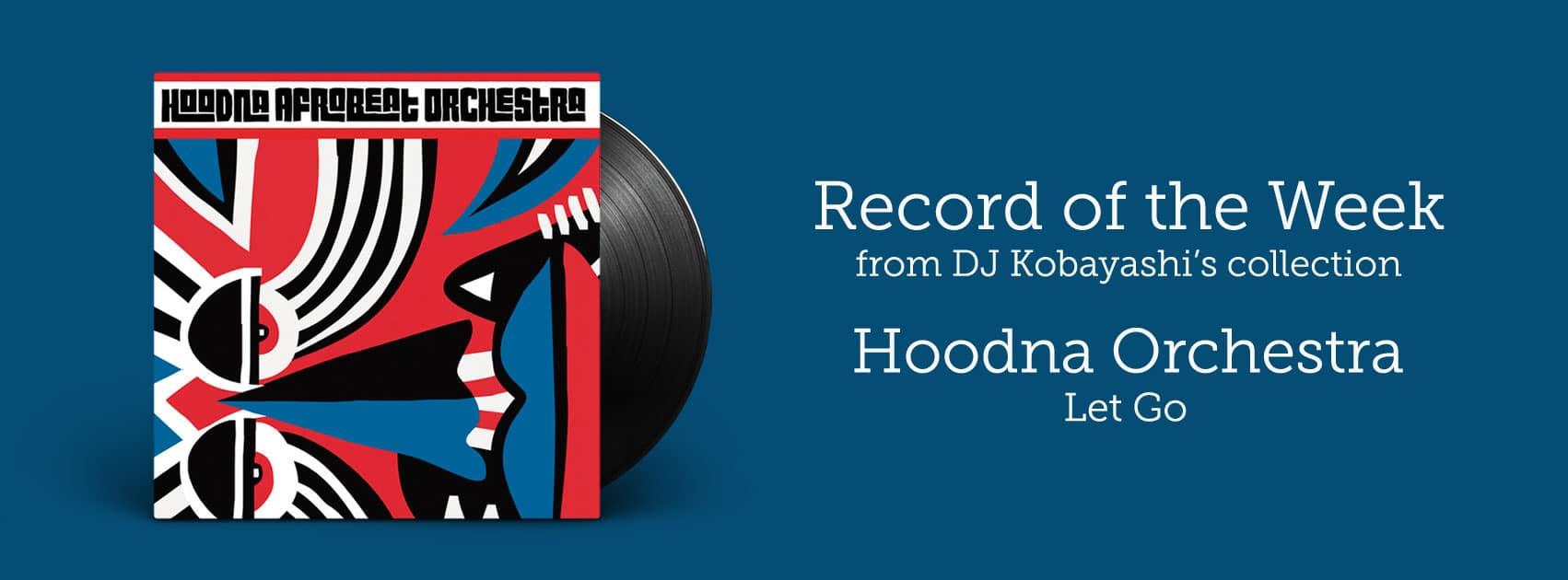 Hoodna Orchestra - Let Go